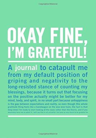 okay fine im grateful